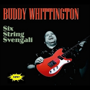 Buddy Whittington - Six String Svengali